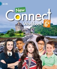 Wendy Benoit et Pascal Bouvet - Anglais 6e A1-A2 New Connect - Workbook.