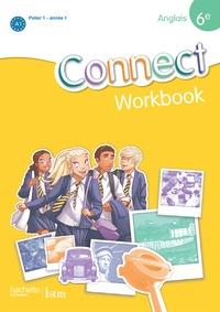 Wendy Benoit et Ghyslaine Lasbleiz - Anglais 6e Connect - Workbook Palier 1 année 1.