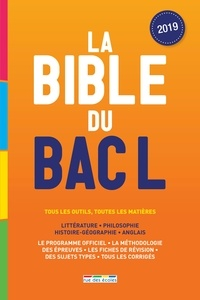 Wendy Benoit et Eric Delassus - La Bible du Bac L.