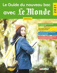 Wendy Benoit et Damien Caille - Le Guide du nouveau bac avec Le Monde Tle.
