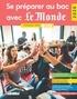 Wendy Benoit et Gilles Diederichs - Se préparer au Bac avec Le Monde - Terminale, séries L, ES, S.
