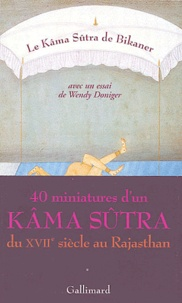 Wendy Doniger - Le Kâma Sûtra de Bikaner.