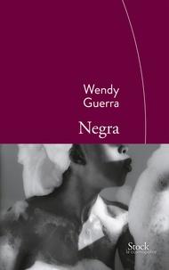 Wendy Guerra - Negra.