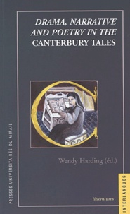 Wendy Harding - Drama, narrative and poetry in the Canterbury Tales.