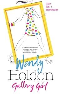 Wendy Holden - Gallery Girl.