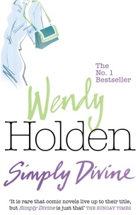 Wendy Holden - Simply Divine.