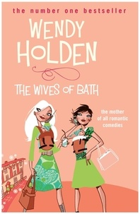 Wendy Holden - The Wives of Bath.