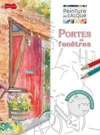 Wendy Jelbert - Portes et fenêtres à l'aquarelle.