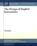 Wendy Ju - The Design of Implicit Interactions.