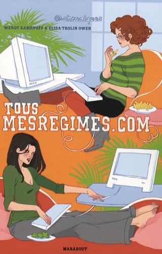 Wendy Kamenoff et Elisa Trolin Owen - Tousmesrégimes.com.
