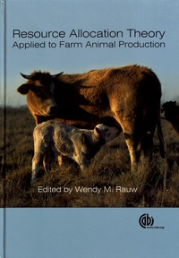 Wendy Mercedes Rauw - Resource Allocation Theory Applied to Farm Animal Production.