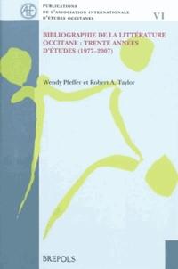 Wendy Pfeffer et Robert A. Taylor - Bibliographie de la littérature occitane - Trente années d'études (1977-2007).