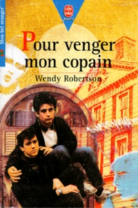 Wendy Robertson - Pour venger mon copain.