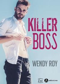Wendy Roy - Killer Boss (teaser).