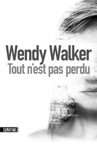 Wendy Walker et Fabrice Pointeau - Tout n'est pas perdu extrait.