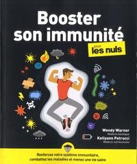Wendy Warner et Kellyan Petrucci - Booster son immunité pour les Nuls.