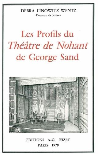 Wentz debra Linowitz - Les Profils du Théâtre de Nohant de George Sand.