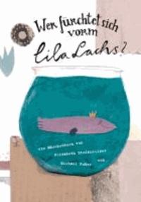Wer fürchtet sich vorm lila Lachs?.