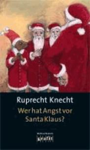 Wer hat Angst vor Santa Klaus? - Weihnachtskrimi.