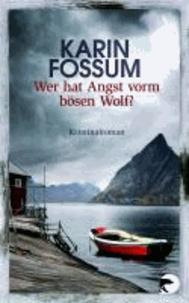 Wer hat Angst vorm bösen Wolf?.