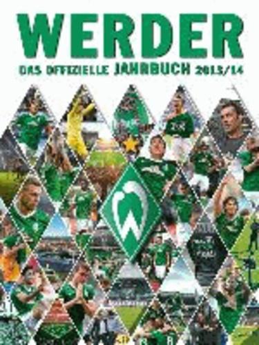 Werder: Das offizielle Jahrbuch 2013/14.
