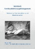 Werkbuch FamilienAktivierungsManagement - Methoden der Familienaktivierung und Krisenintervention.
