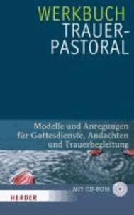 Goodtastepolice.fr Werkbuch Trauerpastoral - Modelle und Anregungen für Gottesdienste, Andachten und Trauerbegleitung Image