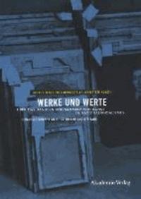 Werke und Werte - Über das Handeln und Sammeln von Kunst im Nationalsozialismus.