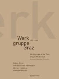 Werkgruppe Graz 1959-1989 - Architektur an der Wende zur späten Moderne.