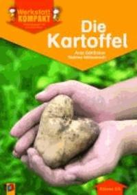 Werkstatt kompakt: Die Kartoffel. Kopiervorlagen mit Arbeitsblättern.