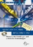 Werkstofftechnik Maschinenbau - Theoretische Grundlagen und praktische Anwendungen.