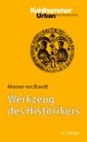Werkzeug des Historikers - Eine Einführung in die Historischen Hilfswissenschaften.Mit Literaturnachträgen von Franz Fuchs.