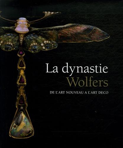Werner Adriaenssens et Raf Steel - La dynastie Wolfers - De l'Art Nouveau à l'Art Déco.