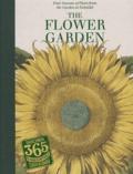 Werner Dressendörfer et Klaus Walter Littger - The flower garden - La flore des quatre saisons dans le jardin d'Eichstätt.