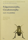 Werner E. Holzinger et Ingrid Kammerlander - The Auchenorrhyncha of Central Europe Die Zikaden Mitteleuropas - Volume 1, Fulgoromorpha, Cicadomorpha excl. Cicadellidae.