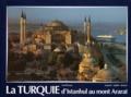 Werner Fabig et Gerold Jung - La Turquie - D'Istanbul au mont Ararat , édition trilingue français-anglais-allemand.