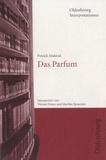 Werner Frizen - Oldenbourg Interpretionen - Patrick Süskind, Das Parfum.