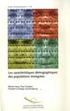 Werner Haug et Paul Compton - Les caractéristiques démographiques des populations immigrées.