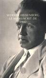 Werner Heisenberg - Le Manuscrit de 1942.