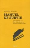 Werner Herzog - Manuel de survie.