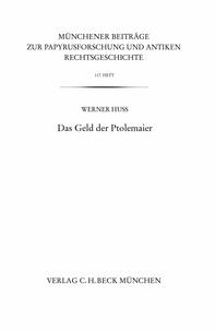 Werner Huss - Das Geld der Ptolemaier.