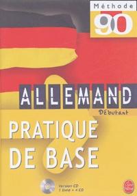 Werner Kremp et Camille Sorg - Allemand débutant - Pratique de base. 4 CD audio