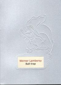 Werner Lambersy - Ball-trap.