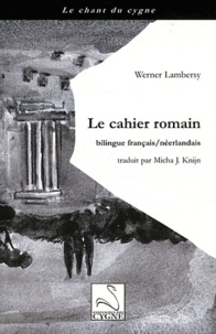 Werner Lambersy - Le cahier romain.