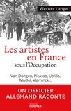 Werner Lange - Les artistes en France sous l'Occupation - Van Dongen, Picasso, Utrillo, Maillol, Vlaminck....