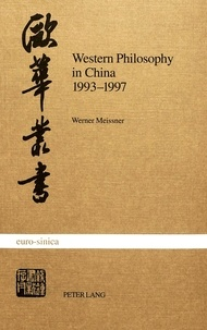 Werner Meissner - Western Philosophy in China 1993-1997 - A Bibliography.