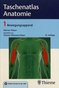 Werner Platzer et Thomas Shiozawa-Bayer - Taschenatlas Anatomie - Band 1, Bewegungsapparat.