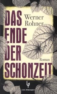 Werner Rohner - Das Ende der Schonzeit.