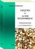 Werner Sombart - Les Juifs et la vie économique.