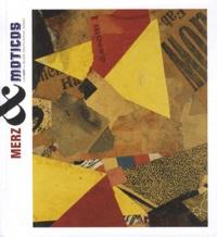 Accentsonline.fr Kurt Schwitters & Ray Johnson - Merz & Moticos Image